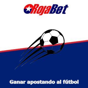 Apostar al fútbol en Chile Rojabet